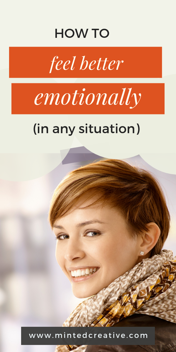 smiling woman with cropped brunette hair with text overlay - how to feel better (emotionally) in any situation.