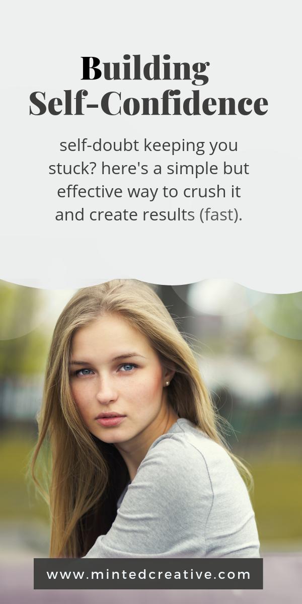 portrait of blonde woman with text overlay - building self-confidence. self-doubt keeping you stuck? here's a simple but effective way to crush it and create results (fast).
