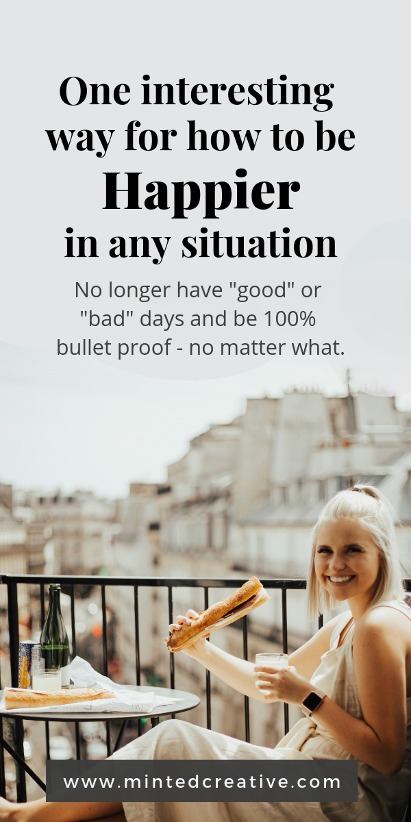 blonde woman having breakfast on balcony with text overlay - one interesting way for how to be happier in any situation