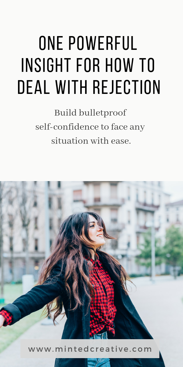 brunette woman in red plaid shirt and text overlay - one powerful insight for how to deal with rejection. Build bullet proof confidence to face any situation.