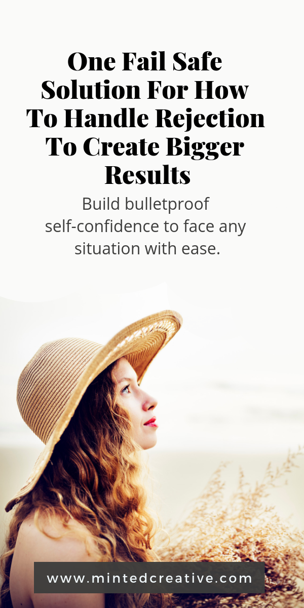 portrait of brunette woman wearing straw hat on the beach with text overlay - one fail safe solution for how to handle rejection to create bigger results. Build bullet proof self confidence to face any situation with ease.