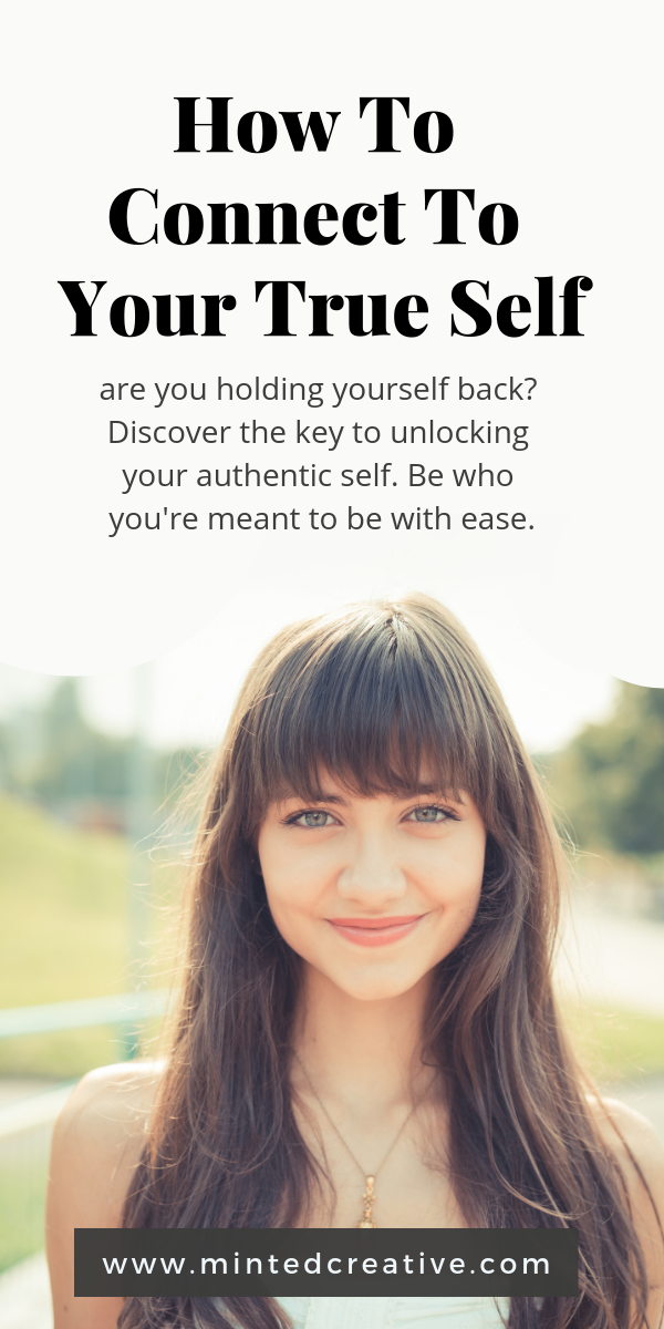 brunette in a field with text overlay - how to connect to your true self . are you holding yourself back? discover the key to unlocking your authentic self. Be who you're meant to be with ease.