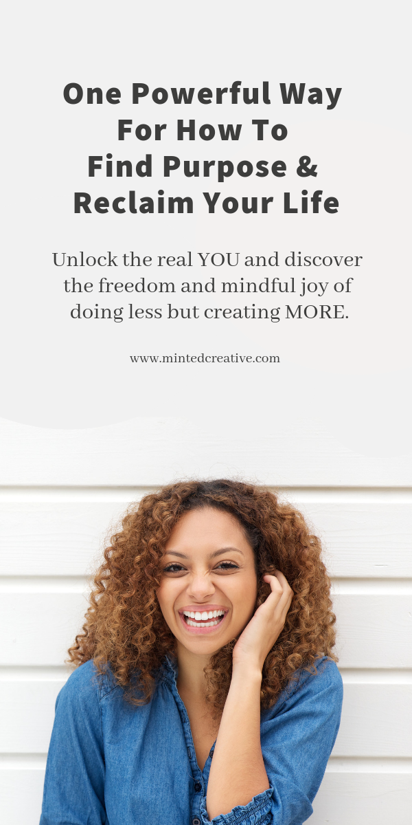african american woman laughing with text overlay -  one powerful way for how to find purpose and reclaim your life. unlock the real you and discover the freedom and mindful joy of doing less but creating more